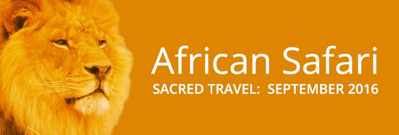 Sacred Travel: African Safari