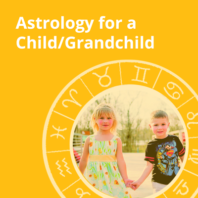 Child Astrology Reading with Parent/Grandparent Compatibility